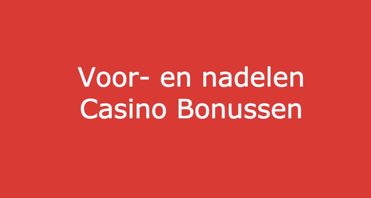 voor en nadelen casino bonussen