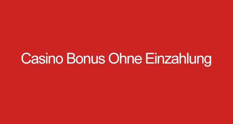 Online Casino Bonus Ohne Einzahlung Oktober 2021